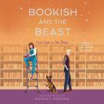 Bookish and the Beast, Ashley Poston