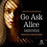 Go Ask Alice, Anonymous