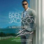 A Brother's Honor The Grangers, #1, Brenda Jackson