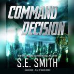 Command Decision Project Gliese 581g, S.E. Smith