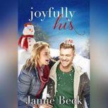 Joyfully His, Jamie Beck
