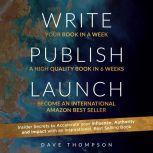 Write Publish Launch, Dave Thompson