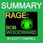 Summary: Rage: Bob Woodward, Scott Campbell