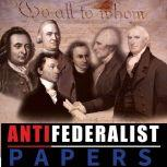 Anti Federalist Papers, Patrick Henry