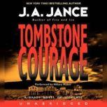 Tombstone Courage, J. A. Jance