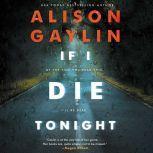 If I Die Tonight, Alison Gaylin