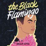 The Black Flamingo, Dean Atta