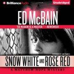Snow White and Rose Red, Ed McBain