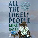 All the Lonely People, Mike Gayle