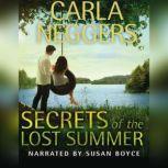 Secrets of the Lost Summer, Carla Neggers