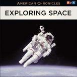 NPR American Chronicles: Exploring Space, NPR