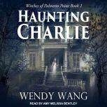 Haunting Charlie, Wendy Wang