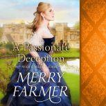 A Passionate Deception, Merry Farmer
