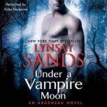 Under a Vampire Moon An Argeneau Novel, Lynsay Sands