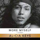 More Myself A Journey, Alicia Keys