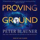 Proving Ground, Peter Blauner