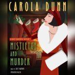 Mistletoe and Murder A Daisy Dalrymple Mystery, Carola Dunn