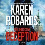 The Moscow Deception, Karen Robards