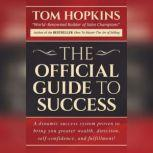 The Official Guide to Success, Tom Hopkins