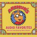 Arthur's Audio Favorites, Volume 1, Marc Brown