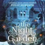 Night Garden, The, Polly Horvath