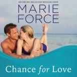 Chance for Love, Marie Force