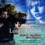 Love Lost & Found, Jean C. Joachim