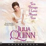 Ten Things I Love About You, Julia Quinn