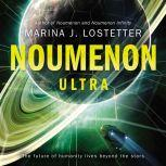 Noumenon Ultra A Novel, Marina J. Lostetter