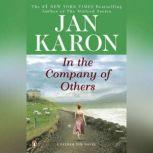In the Company of Others A Father Tim Novel, Jan Karon
