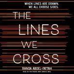 The Lines We Cross, Randa Abdel-Fattah
