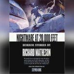 Nightmare at 20,000 Feet Horror Stories by Richard Matheson, Richard Matheson; Introduction by Stephen King