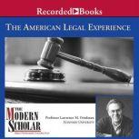 The American Legal Experience, Lawrence M. Friedman