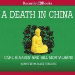 A Death in China, Carl Hiaasen