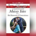 His Diamond of Convenience, Maisey Yates