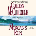 Morgan's Run, Colleen McCullough