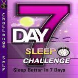 7-Day Sleep Challenge, Challenge Self