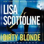 Dirty Blonde, Lisa Scottoline