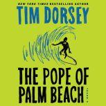 The Pope of Palm Beach, Tim Dorsey