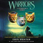 Warriors: A Warrior's Spirit, Erin Hunter