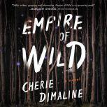 Empire of Wild A Novel, Cherie Dimaline