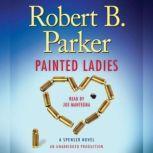 Painted Ladies A Spenser Novel, Robert B. Parker