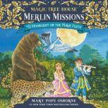 Magic Tree House #41: Moonlight on the Magic Flute