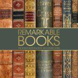 Remarkable Books The World's Most Beautiful and Historic Works, DK