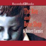 The Rag and Bone Shop, Robert Cormier