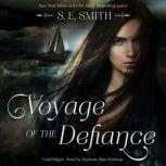 Voyage of the Defiance, S. E. Smith