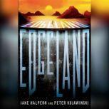 Edgeland, Jake Halpern
