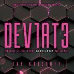 DEV1AT3 (Deviate), Jay Kristoff