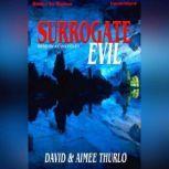 Surrogate Evil, David Thurlo