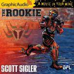 The Rookie (2 of 2), Scott Sigler